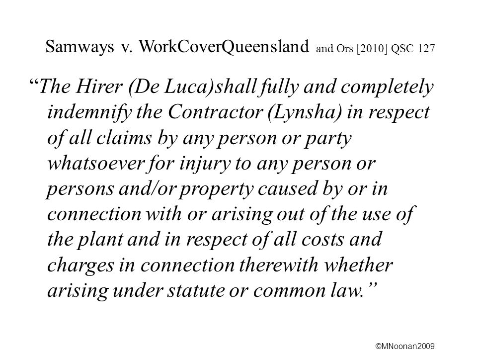Samways v. WorkCoverQueensland and Ors [2010] QSC 127